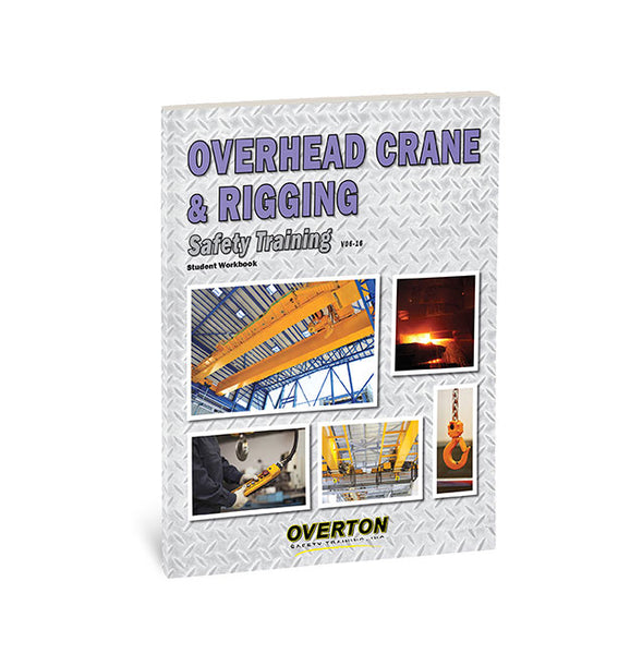 Overhead Crane & Rigging Safety Training - Student Handbook Refill