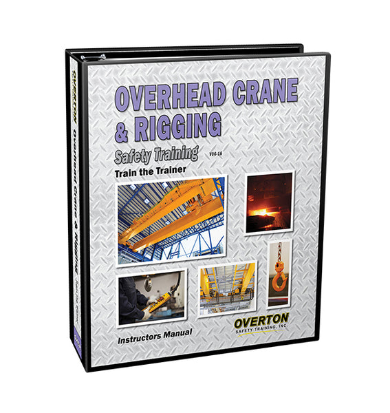 Overhead Crane & Rigging Safety Training - Trainer Kit