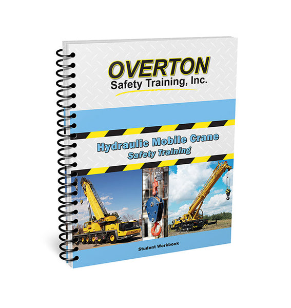 Hydraulic Mobile Crane Safety - Student Handbook Refill