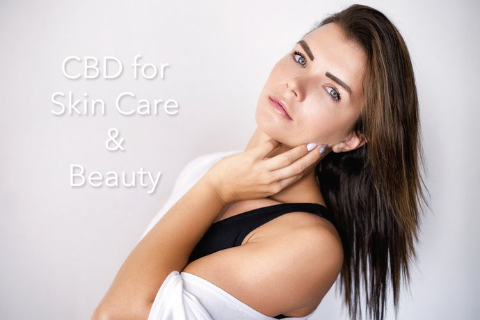 CBD for Beauty and Skin Care