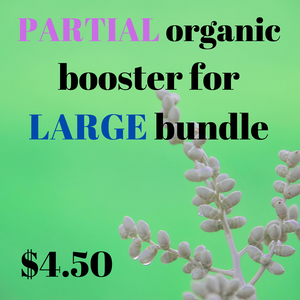Organic booster — Partial Large