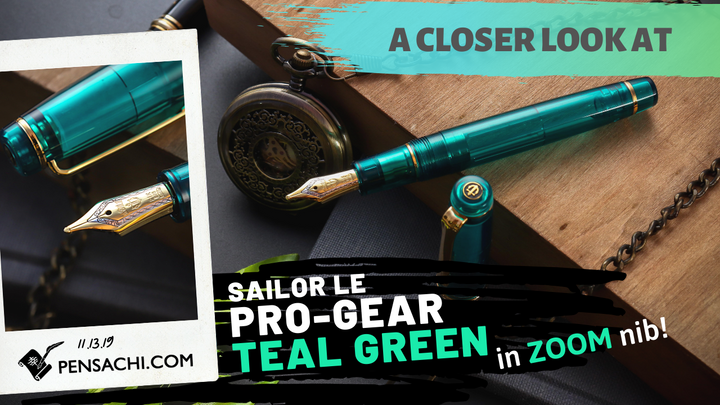 Overview of SAILOR TEAL GREEN in ZOOM nib
