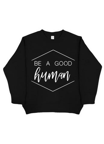 Be A Good Human Crewneck- Black