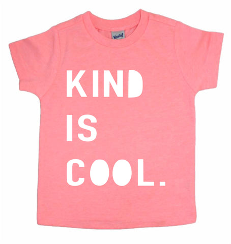 KIND IS COOL. (Kids/Pink)