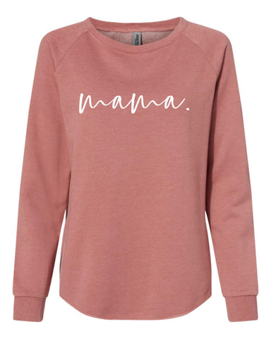 mama. dusty rose crewneck