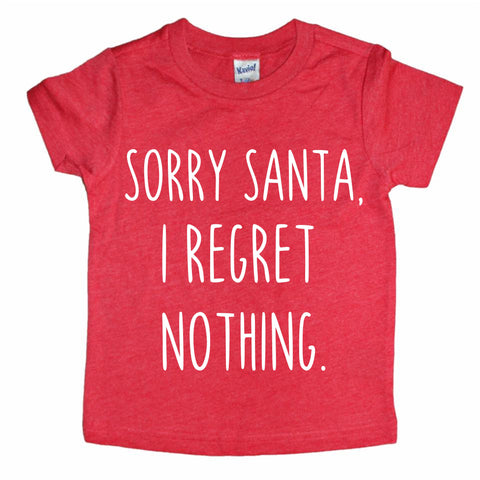 Sorry Santa, I regret nothing- Red