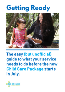 Getting Ready: The New Child Care Package