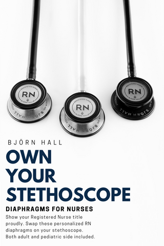 "Bjorn Hall Stethoscopes With Registered Nurse ""RN"" Diaphragms - Show Off Your Title"