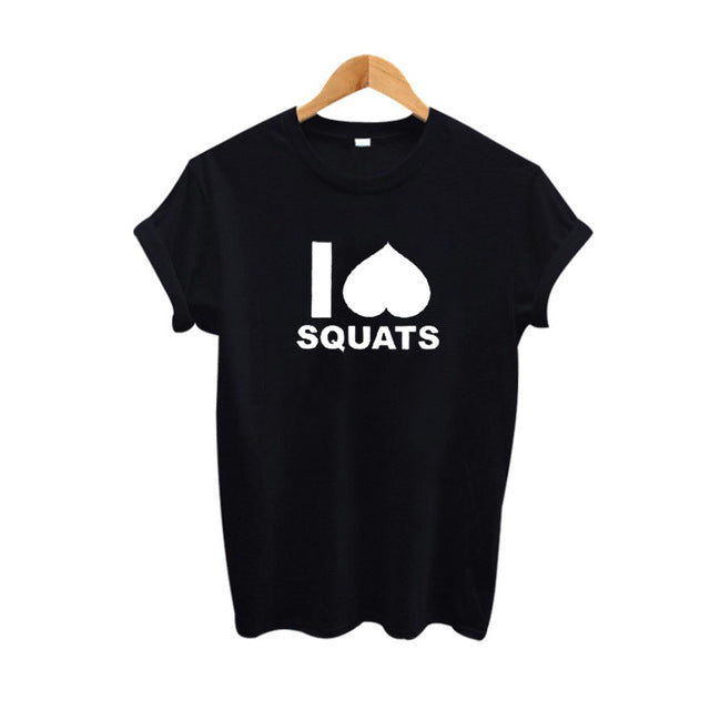 I Love Squats Women's Top T Shirt Fitness Tee Shirt Femme Tumblr Hipster Graphic Tees Women Tops 2017 Summer Women Clothing