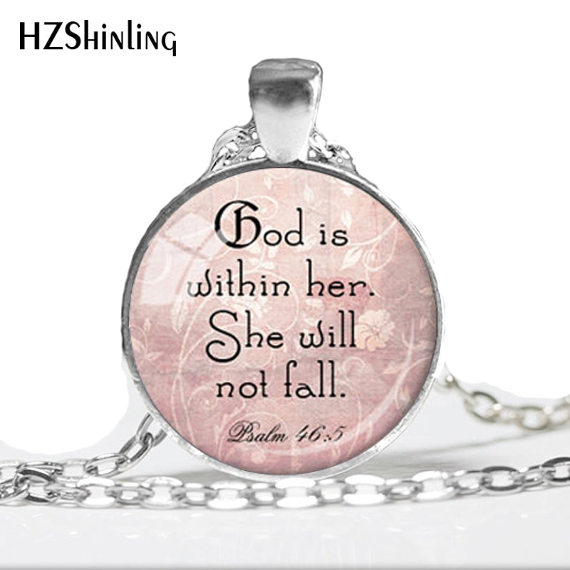 """God is within her, she will not fall"" Inspirational Necklace"