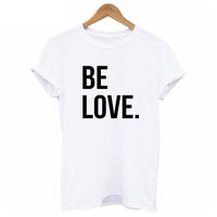 EnjoytheSpirit Women T Shirt Be Love Tshirt Unisex Womans Positive Quotes Faith Cute Crewneck Soft Cotton Fashion Tee