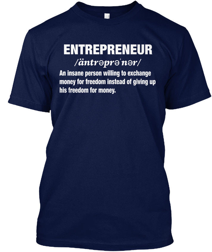 Entrepreneur Insane Person Amz - An Willing To Popular Tagless Tee T-Shirt