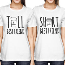 Ladies T-Shirt Tall Best Friend and Short Best Friend