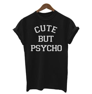 Lady's T-Shirt Cute But Psycho