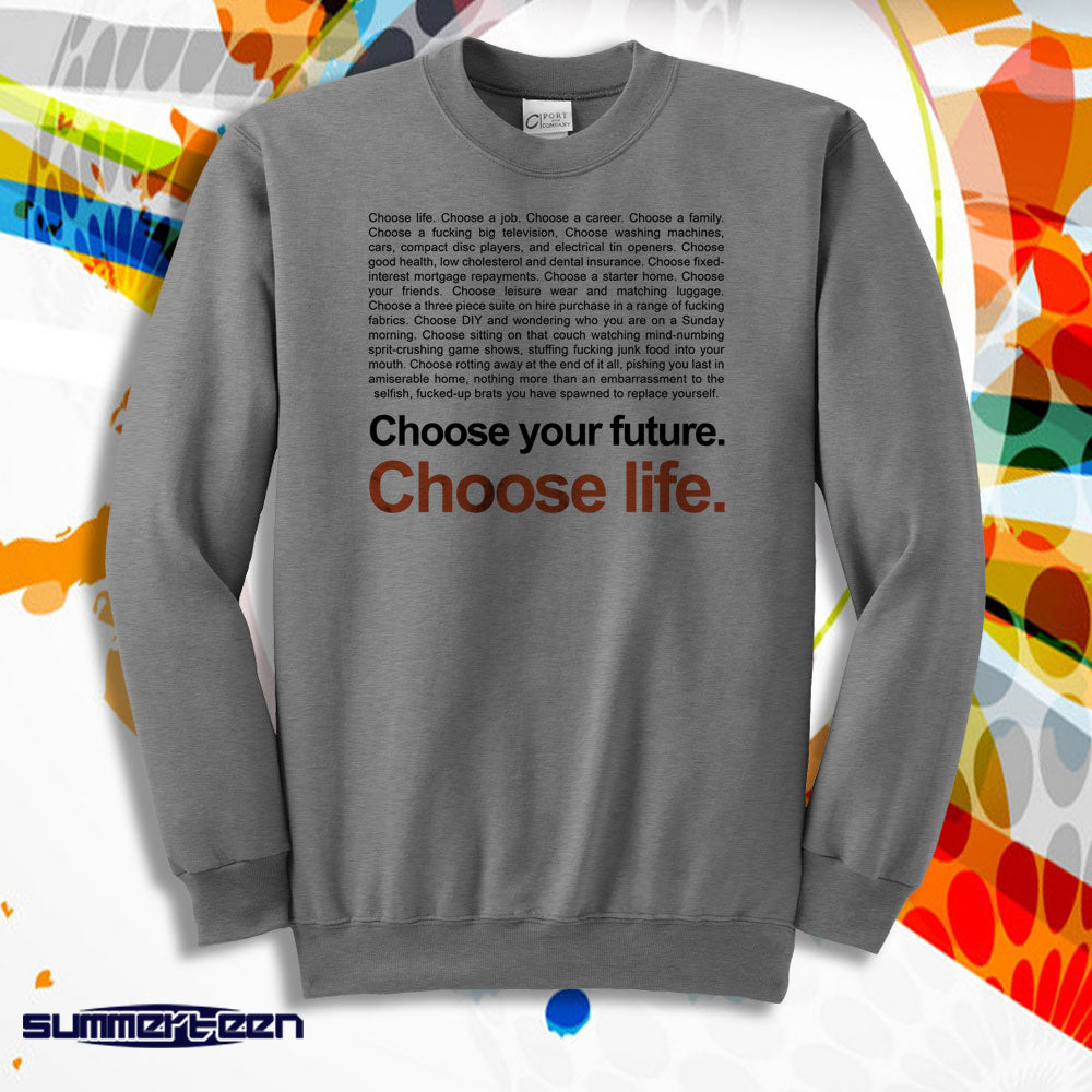 Trainspotting T2 Choose Life Men'S Sweatshirt
