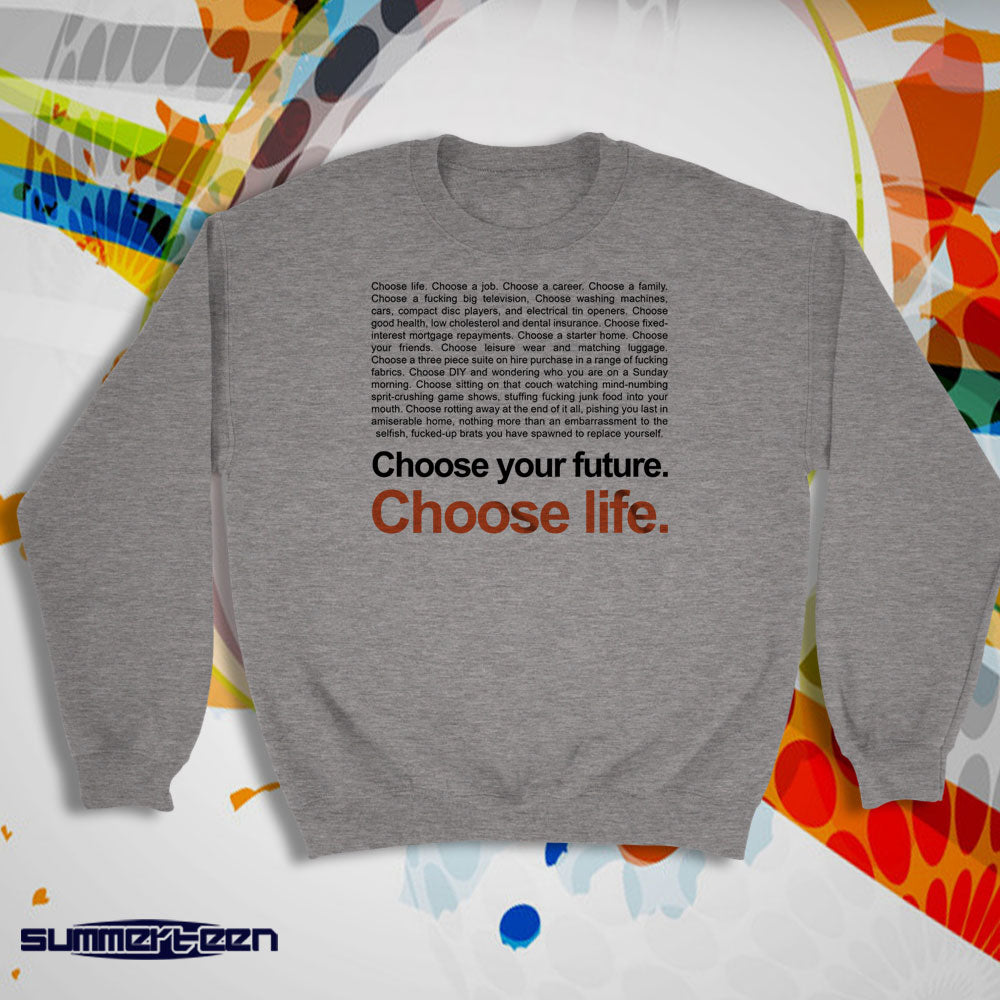 Trainspotting T2 Choose Life Women'S Sweatshirt