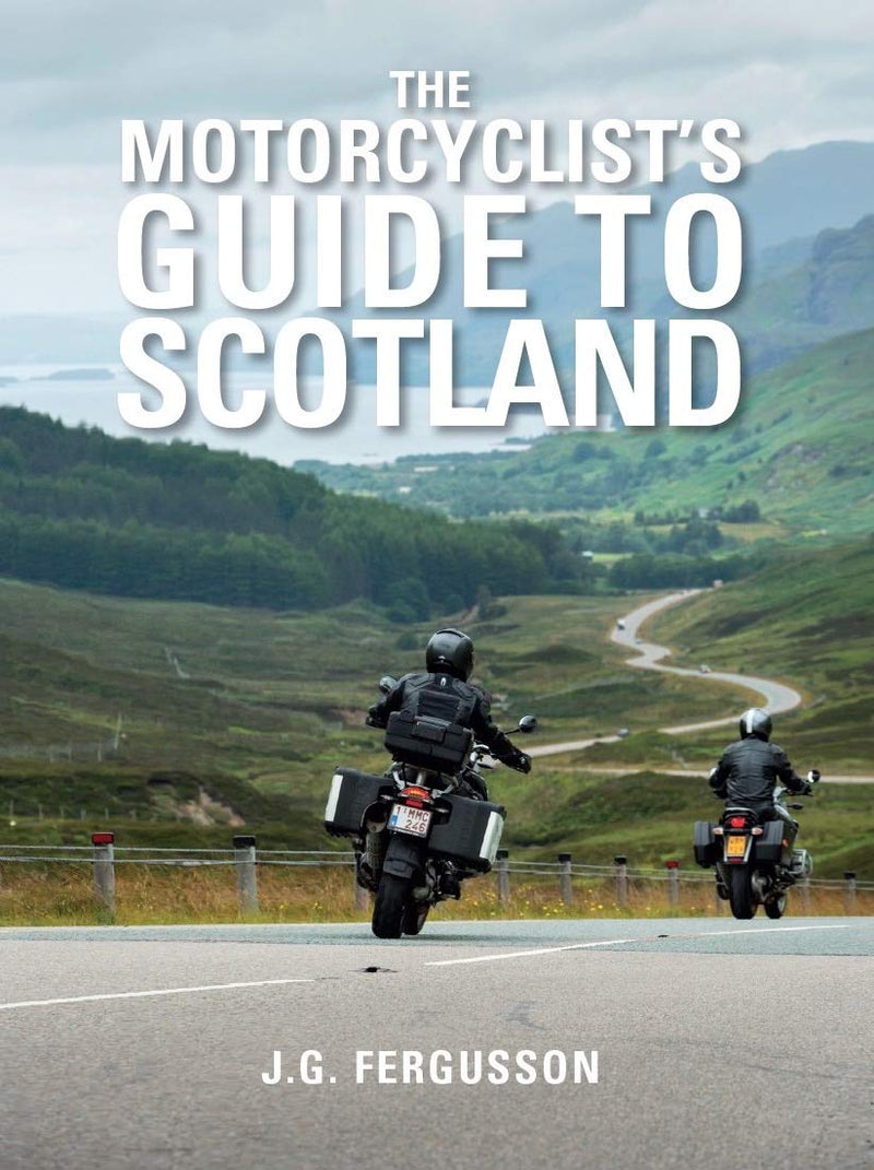 Motorcycling in Scotland Guide