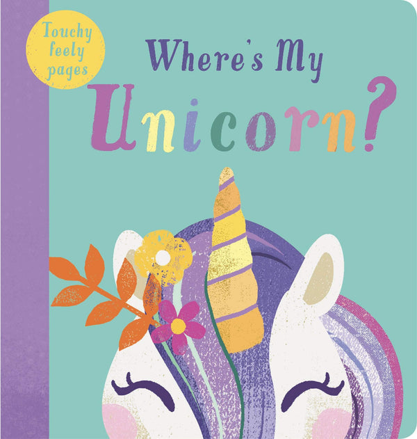 Where's My Unicorn Board Book