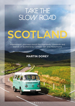 Take The Slow Road Scotland
