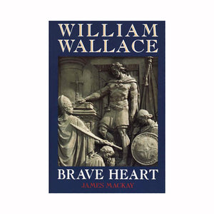 William Wallace Braveheart - Luss General Store