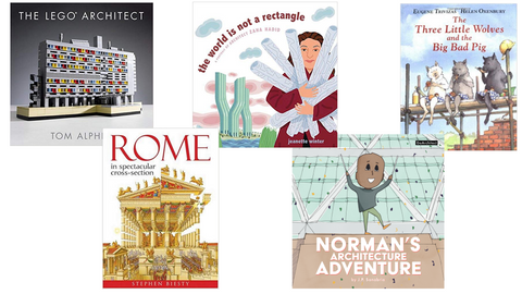 5 Original Kid's Books about Architecture