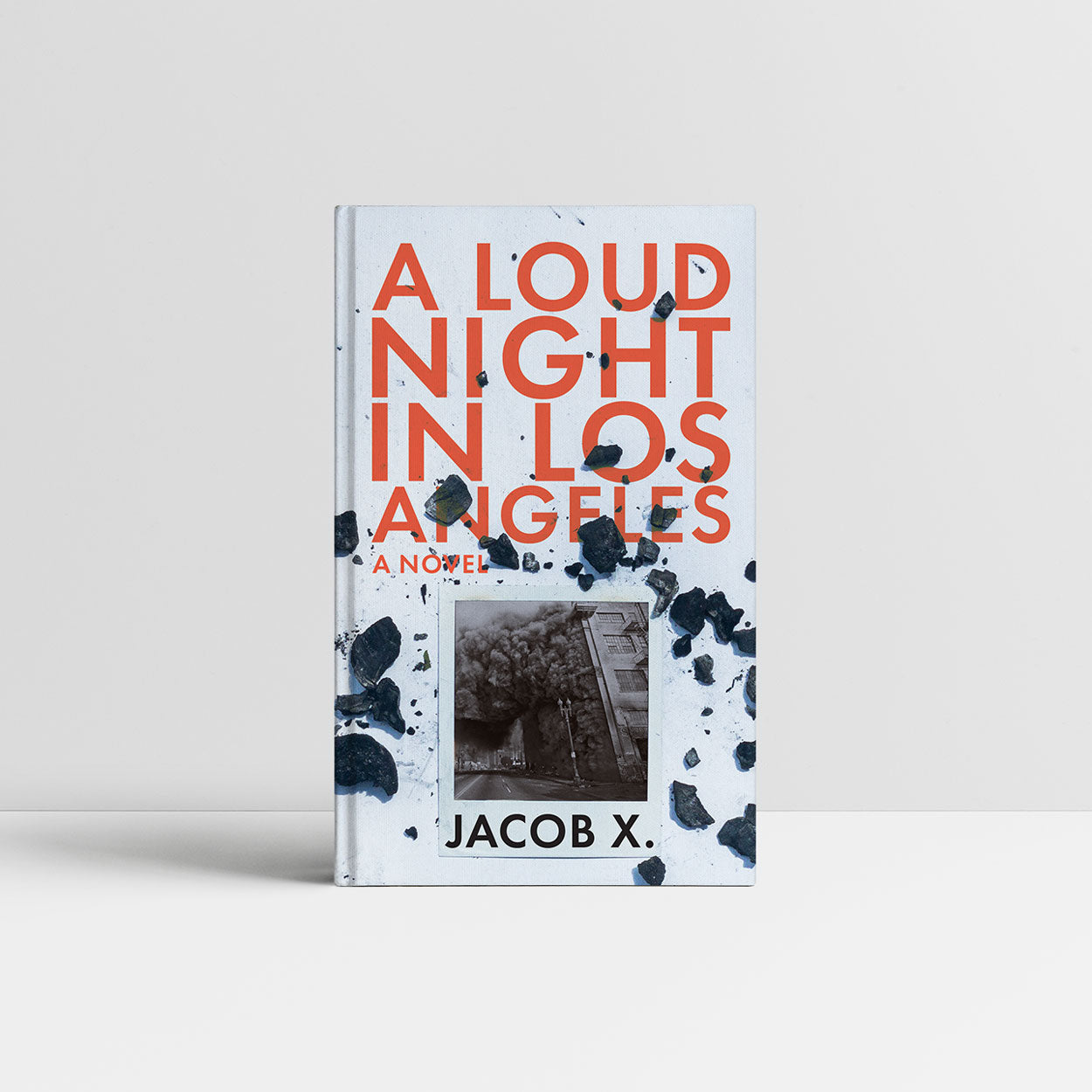 A Loud Night in Los Angeles - A Novel