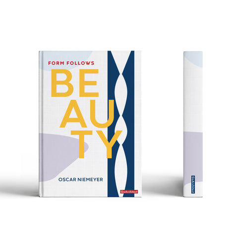 Form Follows Beauty notebook: Inspired by Oscar Niemeyer