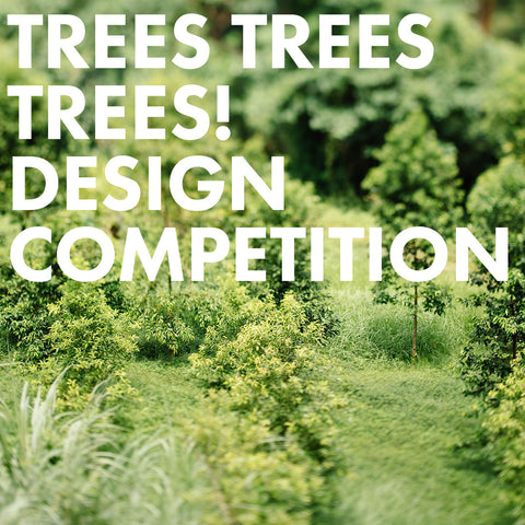 Trees Trees Trees! Design Competition