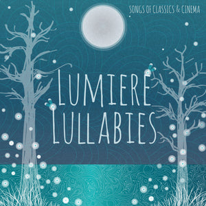 Lumiere Lullabies CD