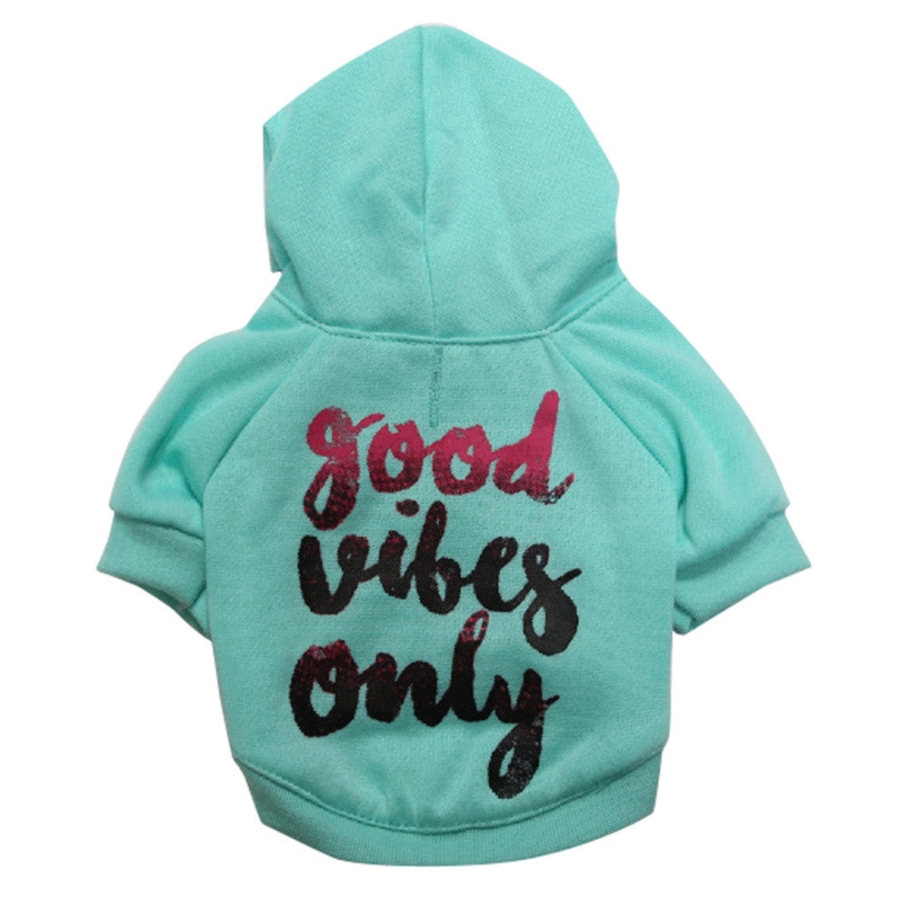 "Trendy ""Good Vibes Only"" Hoodie Dog Clothes - London the Local"