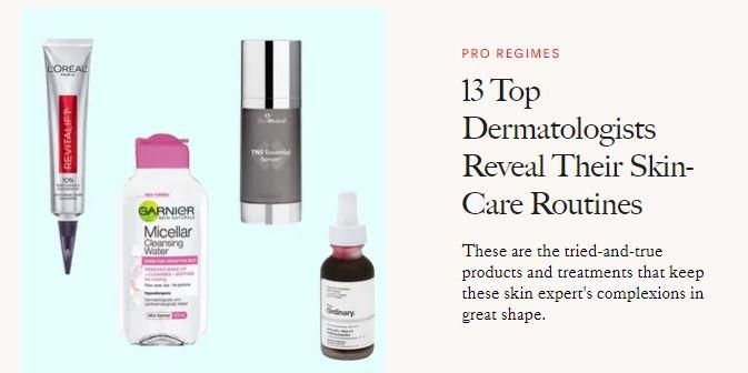 13 Top Dermatologists Reveal Their Skin-Care Routines