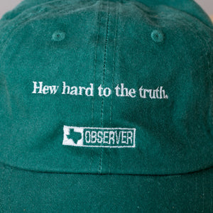 "The ""Hew Hard To The Truth"" Basebell Hat - Green"