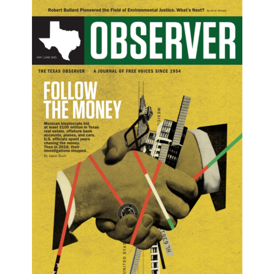 Texas Observer Magazine - May/June 2021