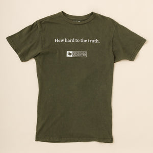 Unisex Hew Hard To The Truth T-Shirt - Washed Green