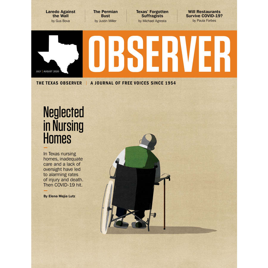 Texas Observer Magazine July/August 2020