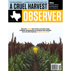 Texas Observer Magazine - July/August 2019