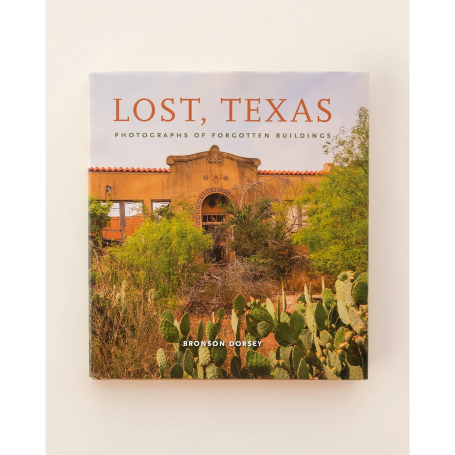 Lost, Texas by Bronson Dorsey