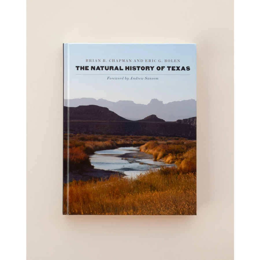 The Natural History of Texas by Brian R. Chapman and Eric G. Bolen