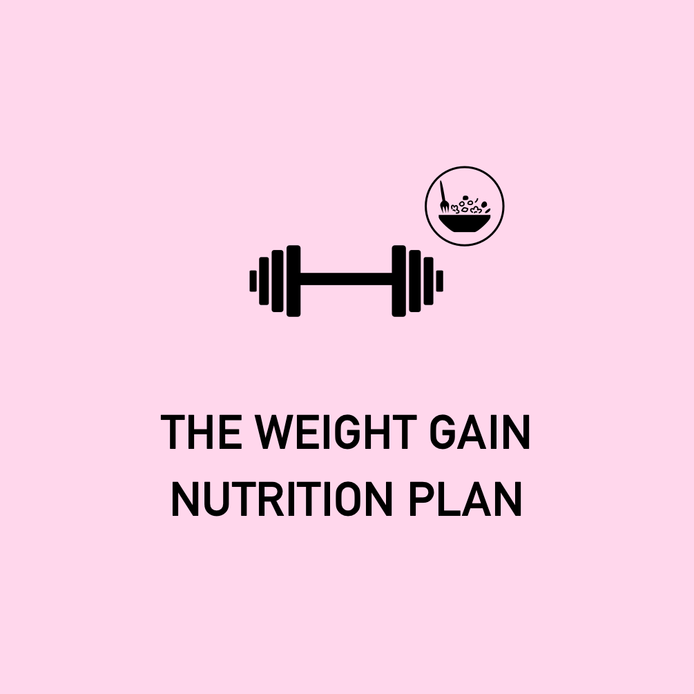 The Weight Gain Nutrition Plan