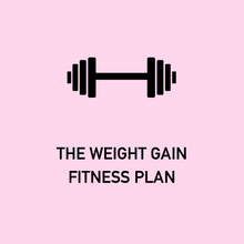 The Weight Gain Fitness Plan