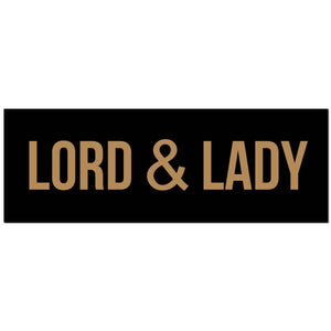 Lord and Lady Gold Foil Wooden Plaque