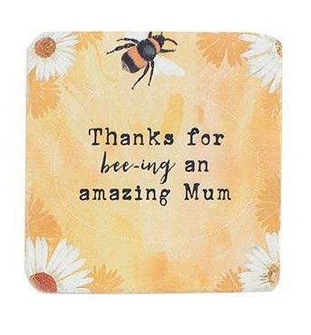Thanks For Bee-ing An Amazing Mum Coaster