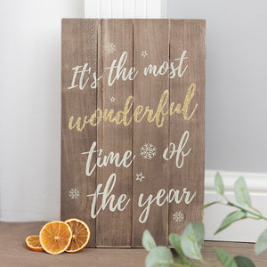It's the Most Wonderful Time of the Year Wooden Plaque