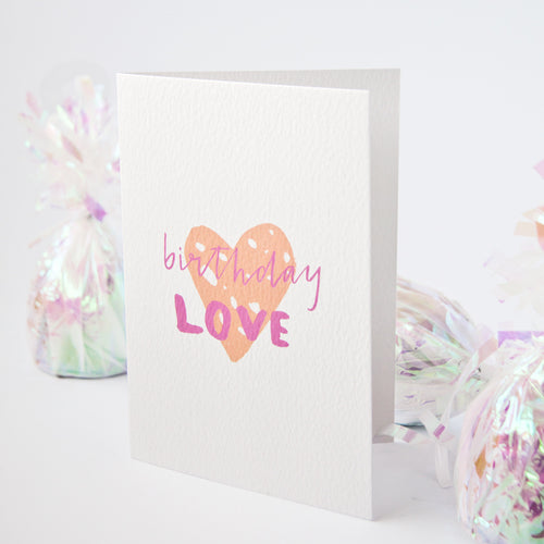 Birthday Love Greetings Card A6