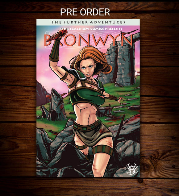 (PRE-ORDER) BRONWYN: FURTHER ADVENTURES - VARIANT