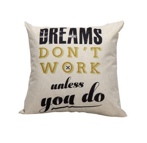 Dreams Motivational Cushion Cover Home Decor