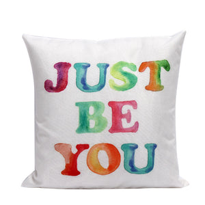Just Be You Cushion Cover Home Decor