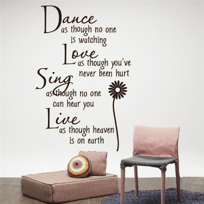 Wall Decal Dance As Though No One is Watching with Flower Removable Wall Decor