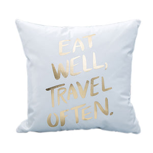 EAT WELL TRAVEL OFTEN Decorative Cushion Cover