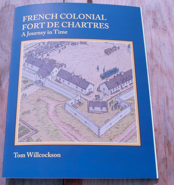 French Colonial Fort de Chartres, A Journey in Time Book